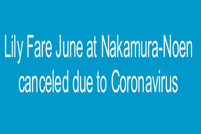Lily Fare June at Nakamura-Noen canceled due to Coronavirus